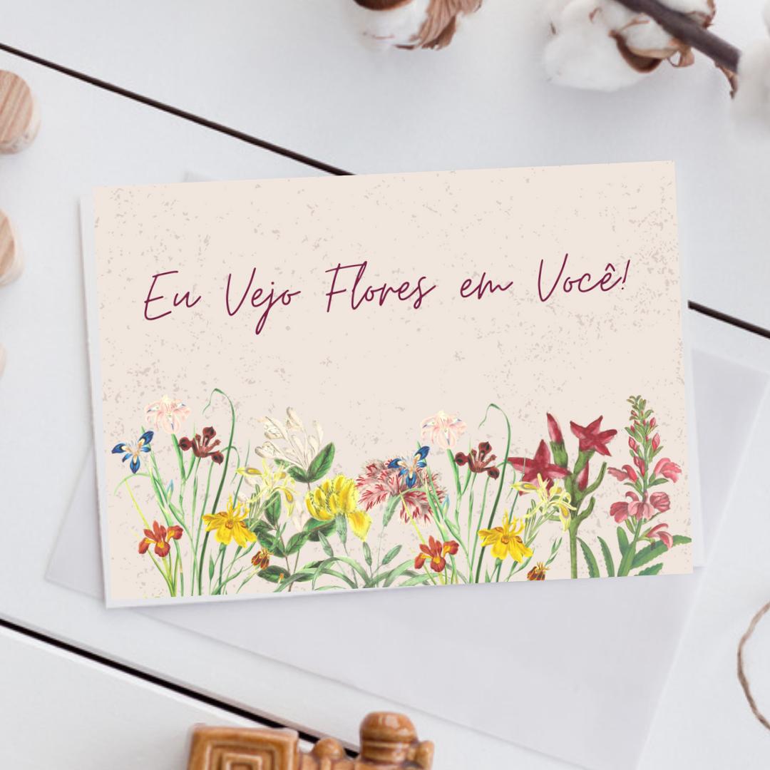 Flores em Você [+R$ 8,00]